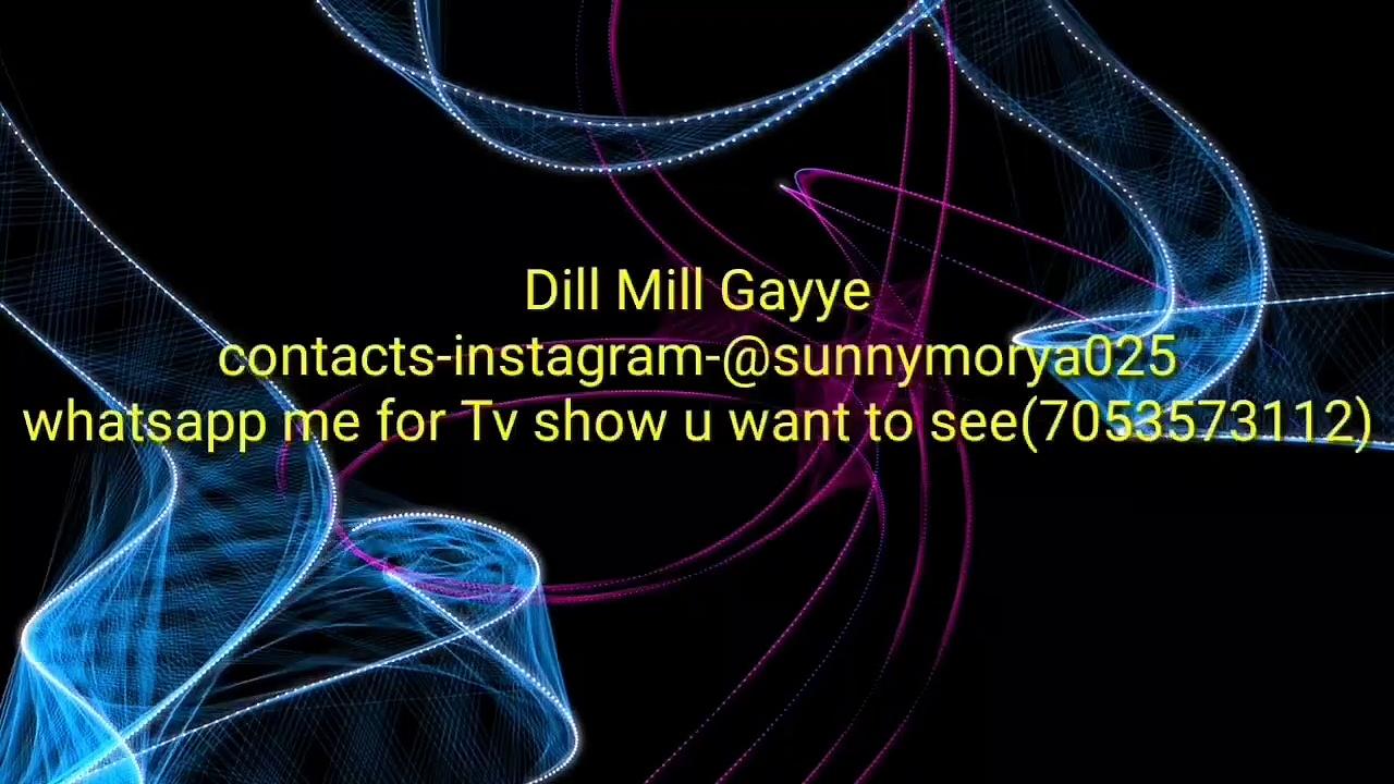 Dill Mill Gayye Ep 138