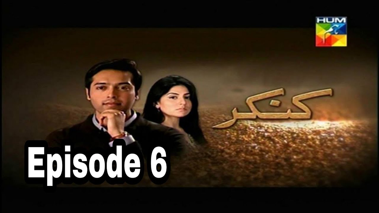 Kankar Episode 6 Hum TV