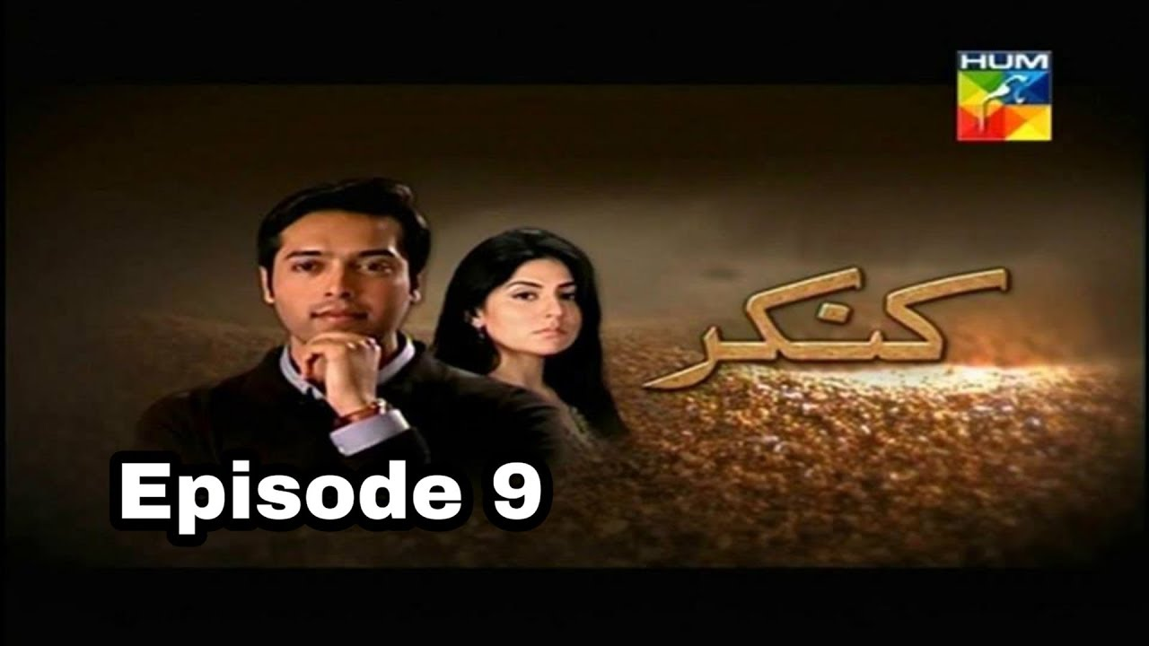 Kankar Episode 9 Hum TV
