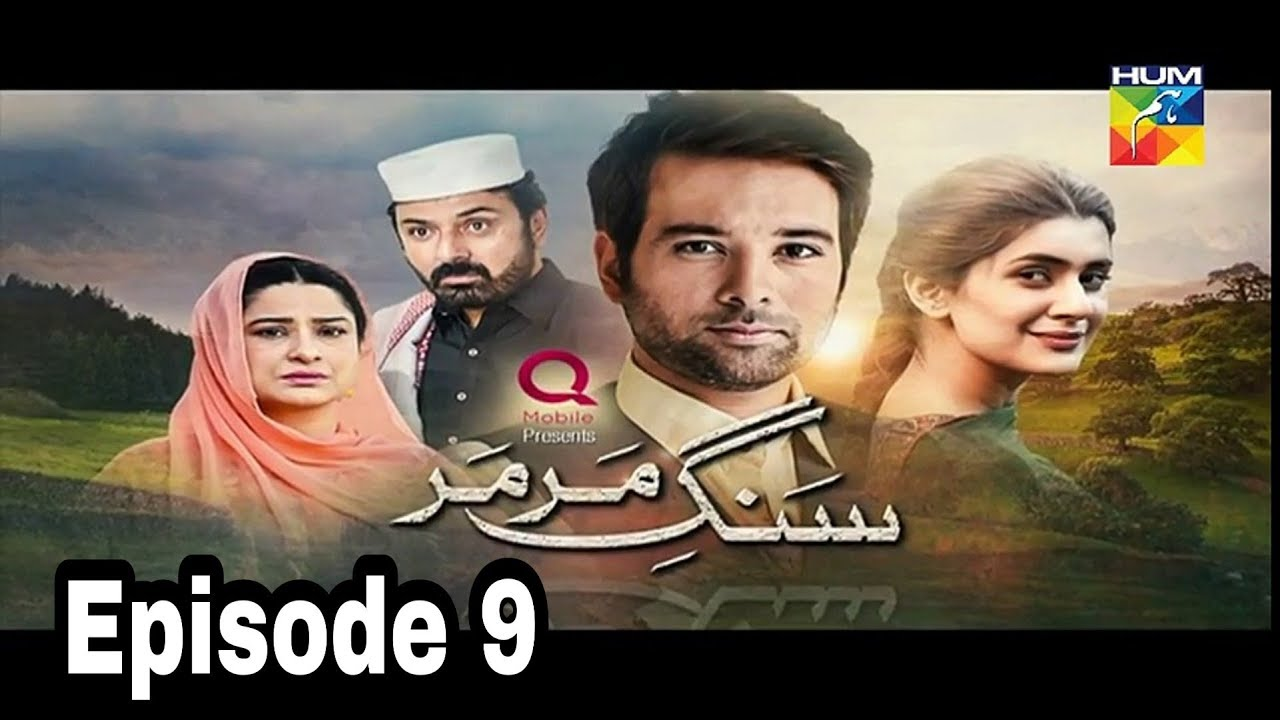 Sange Mar Mar Episode 9 Hum TV
