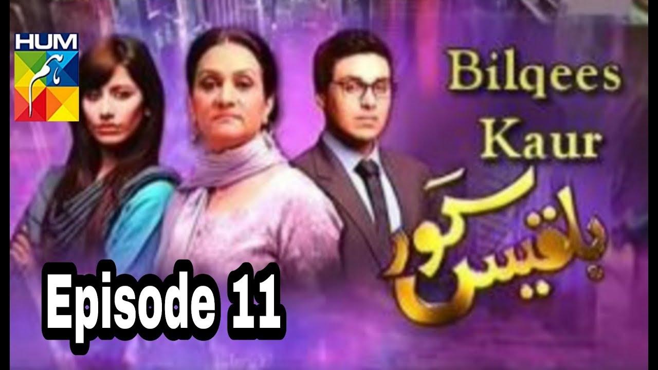 Bilqees Kaur Episode 11 Hum TV