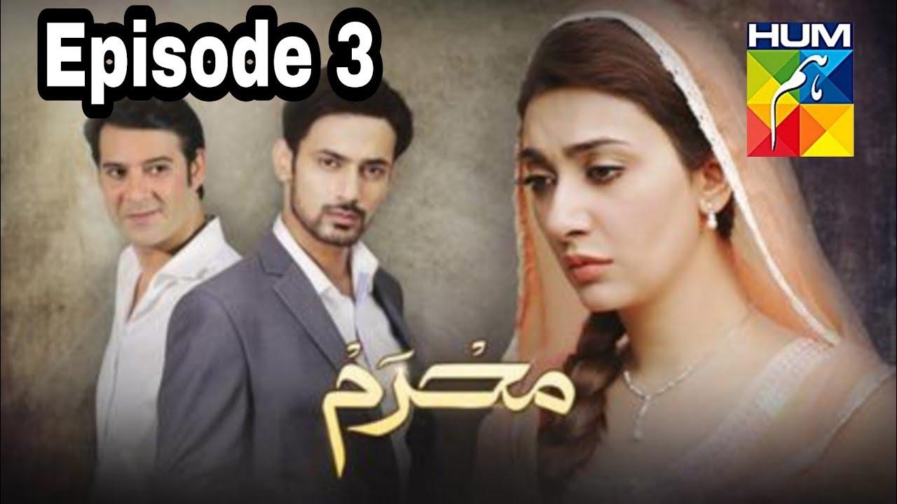 Mehram Episode 3 Hum TV