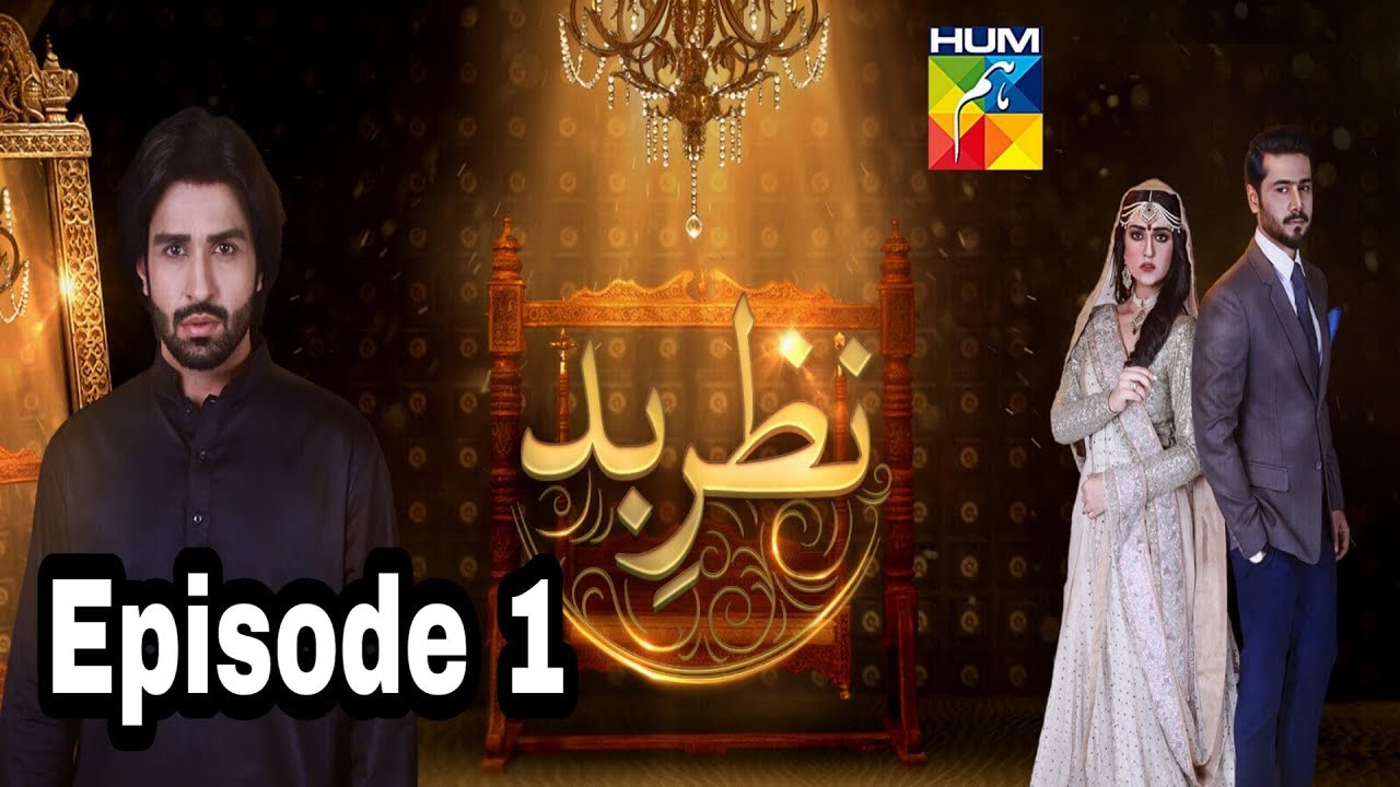 Nazr E Bad Episode 1 Hum TV
