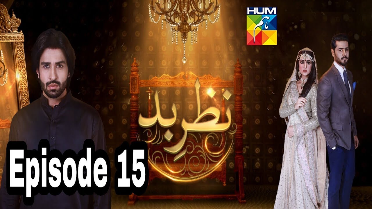 Nazr E Bad Episode 15 Hum TV