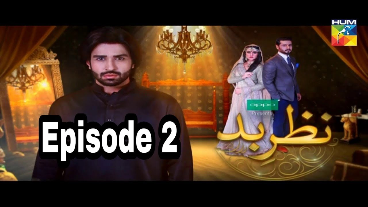 Nazr E Bad Episode 2 Hum TV