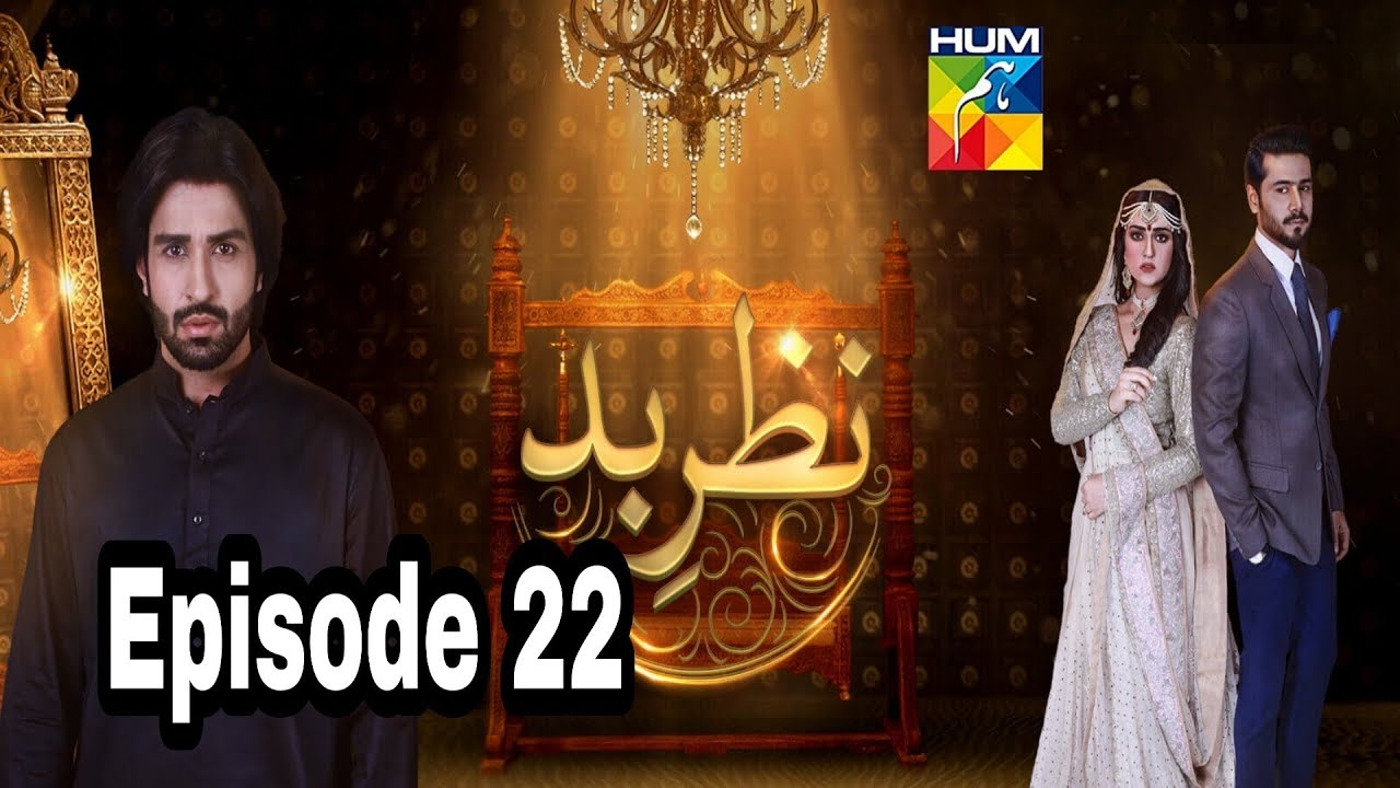 Nazr E Bad Episode 22 Hum TV