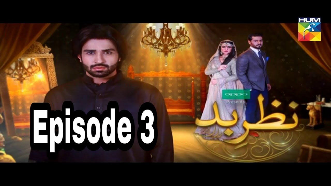 Nazr E Bad Episode 3 Hum TV