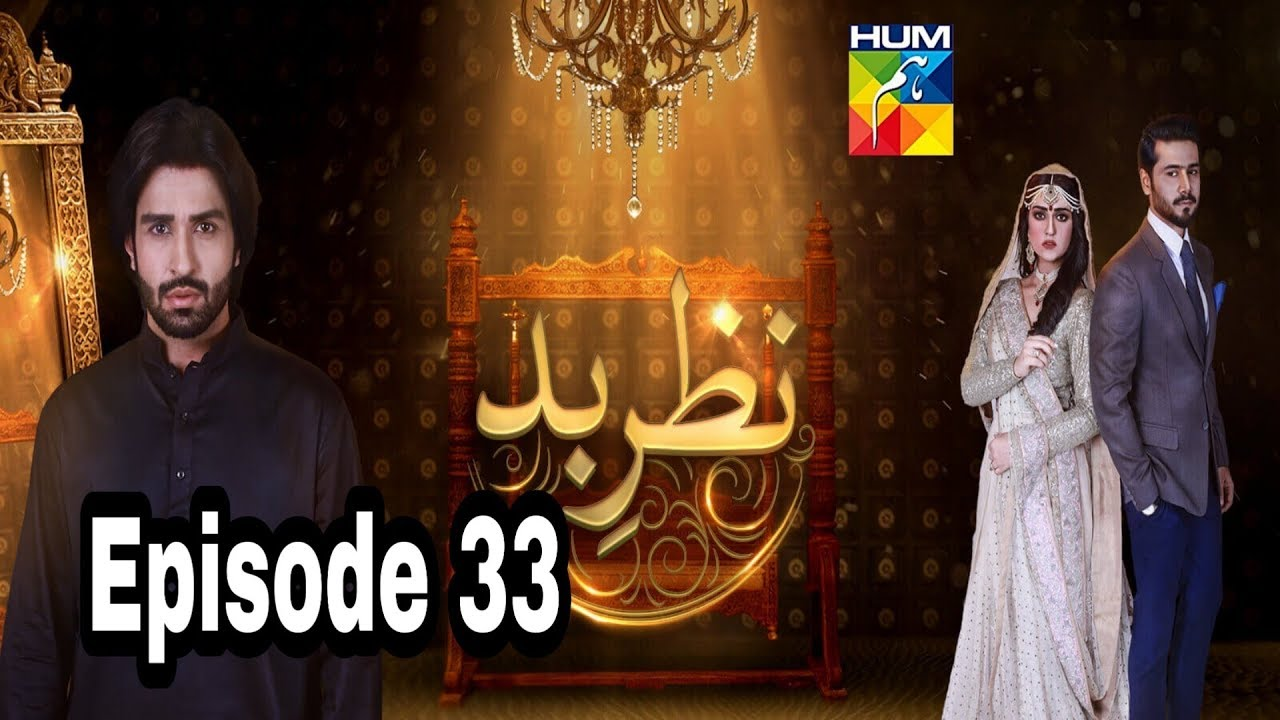 Nazr E Bad Episode 33 Hum TV