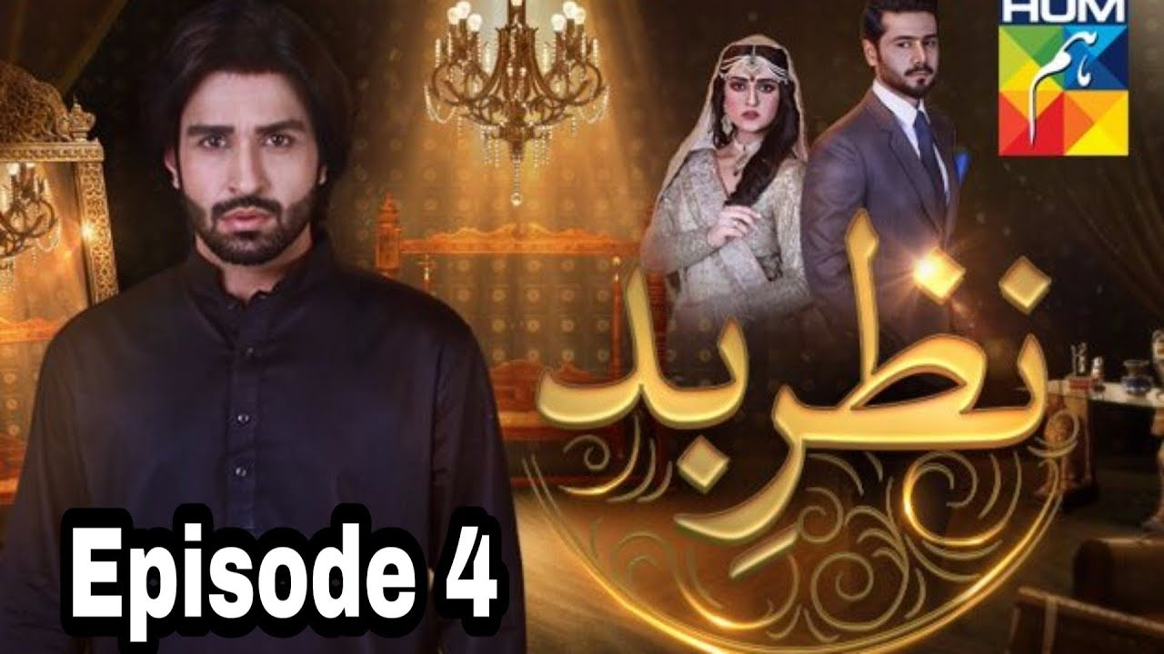 Nazr E Bad Episode 4 Hum TV