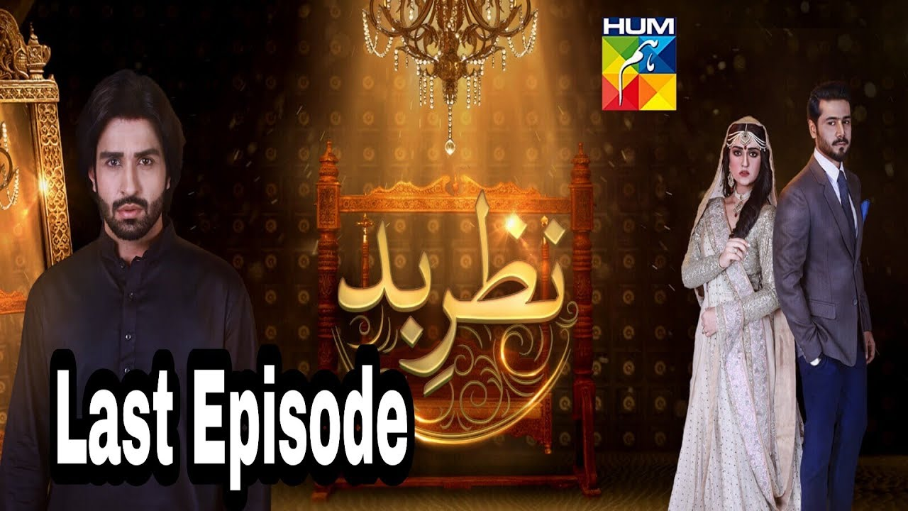 Nazr E Bad Episode 40 Last Episode Hum TV