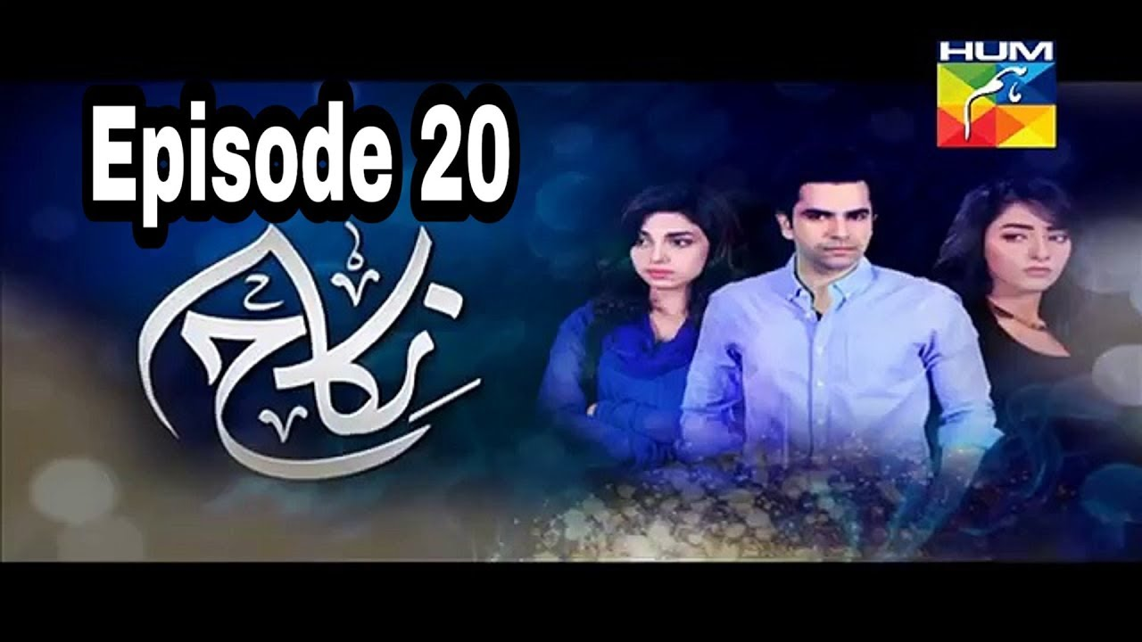 Nikah Episode 20 Hum TV
