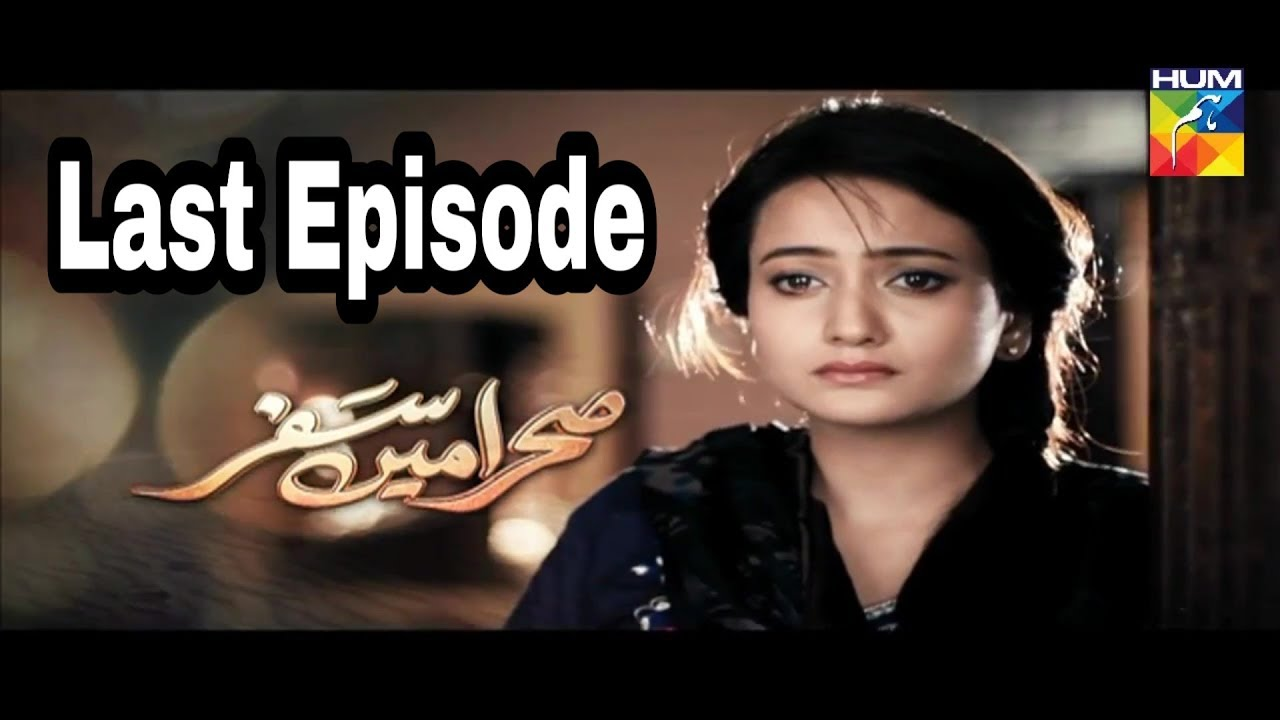 Sehra Main Safar Episode 23 Last Episode Hum TV