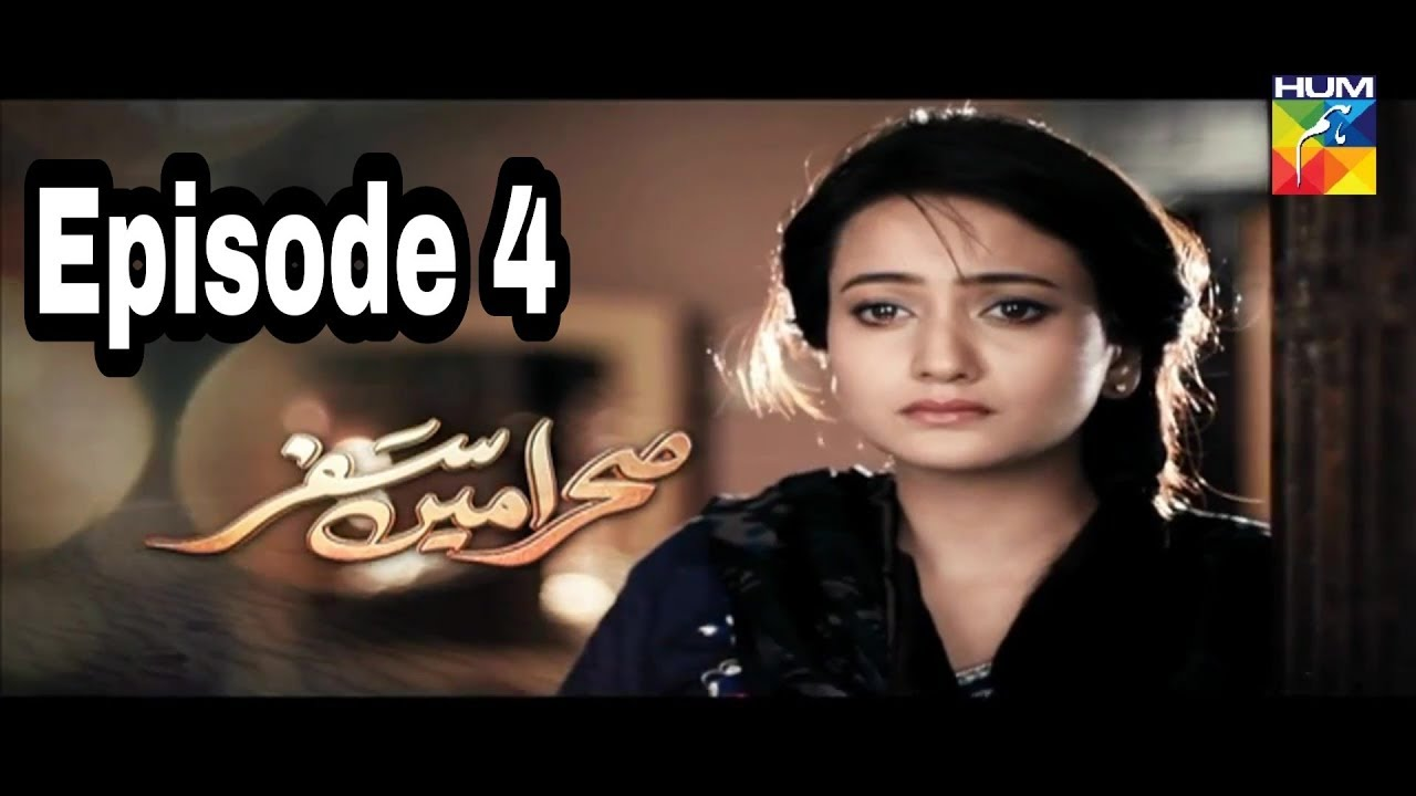 Sehra Main Safar Episode 4 Hum TV