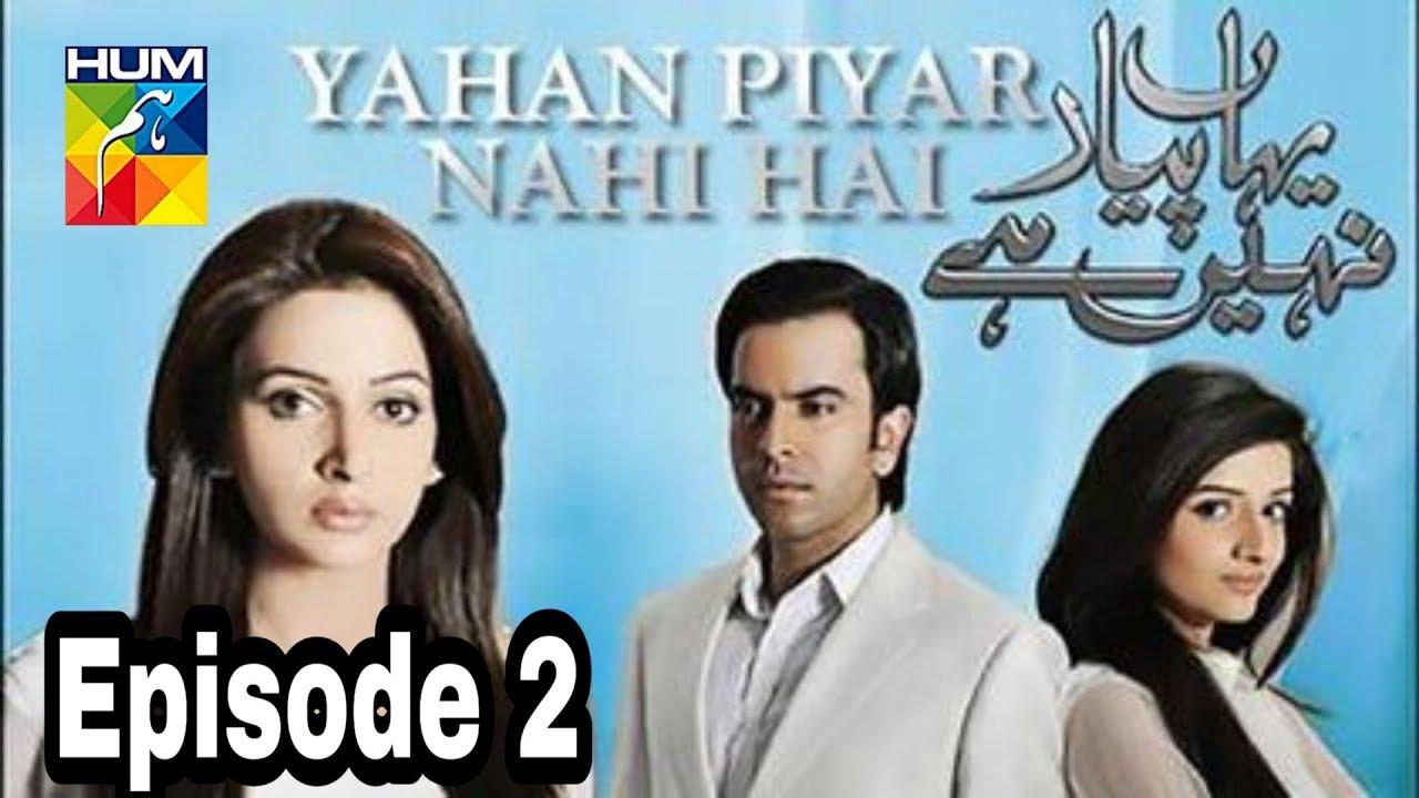 Yahan Pyar Nahi Hai Episode 2 Hum TV