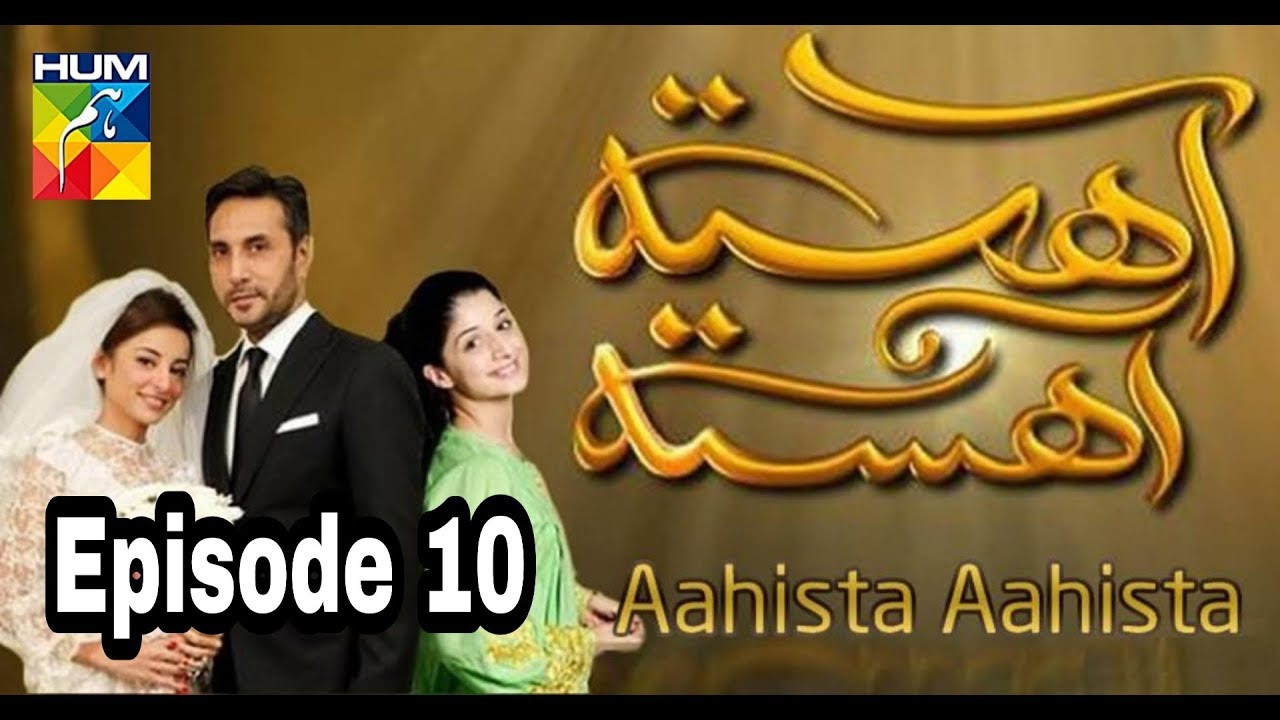 Aahista Aahista Episode 10 Hum TV