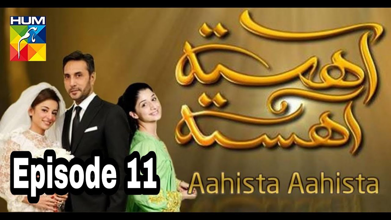 Aahista Aahista Episode 11 Hum TV
