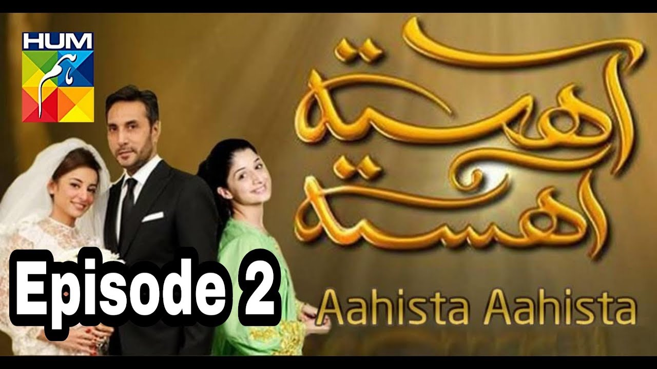 Aahista Aahista Episode 2 Hum TV