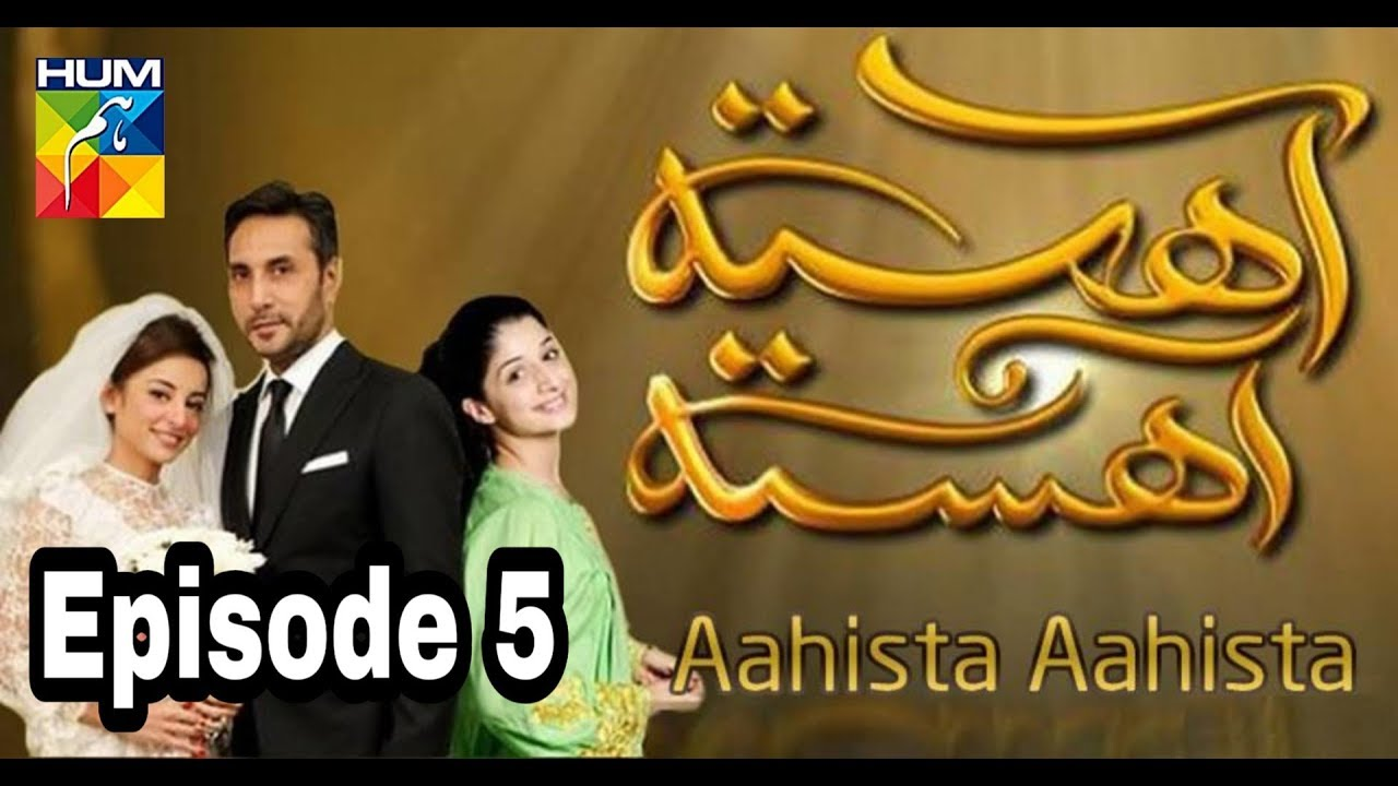 Aahista Aahista Episode 5 Hum TV
