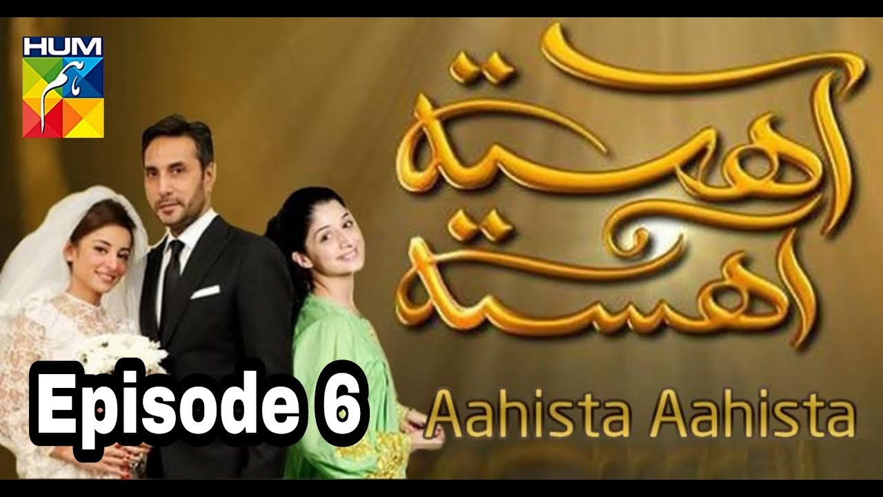 Aahista Aahista Episode 6 Hum TV