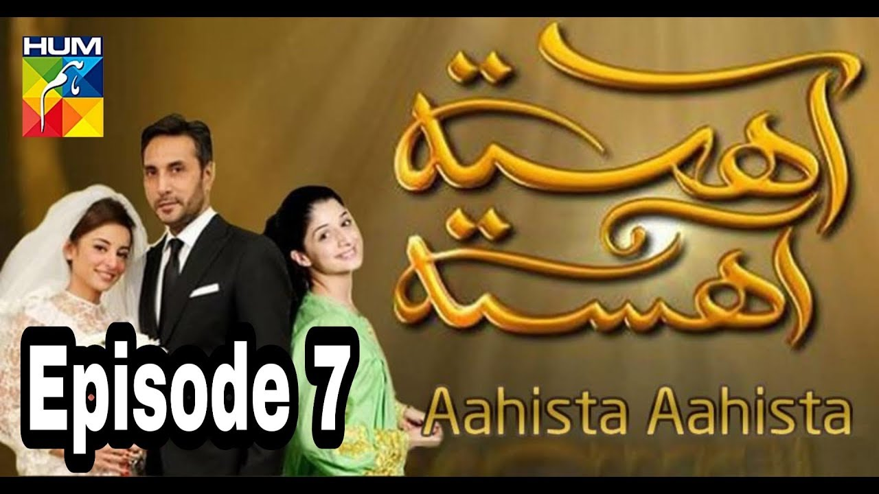 Aahista Aahista Episode 7 Hum TV