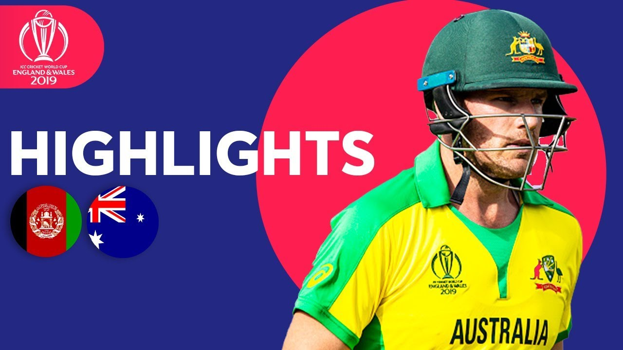 Afghanistan vs Australia | ICC Cricket World Cup 2019 - Match Highlights