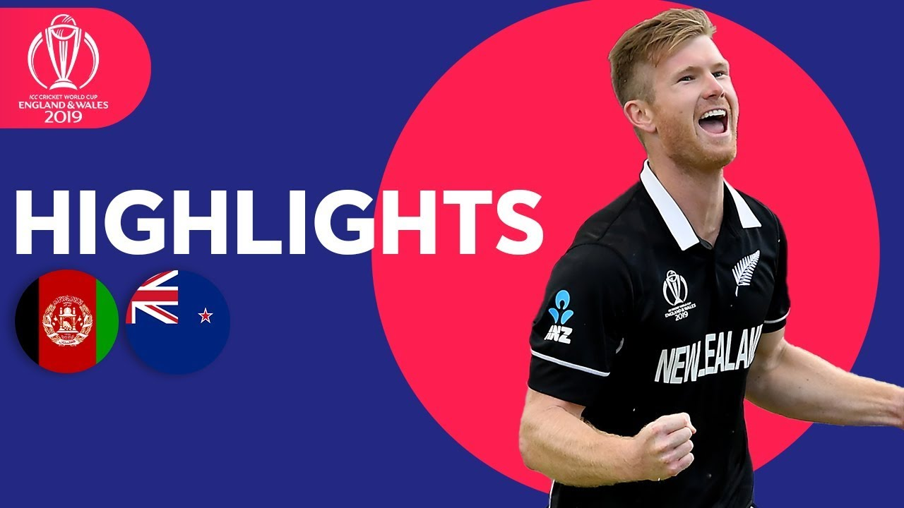 Afghanistan vs New Zealand | ICC Cricket World Cup 2019 - Match Highlights