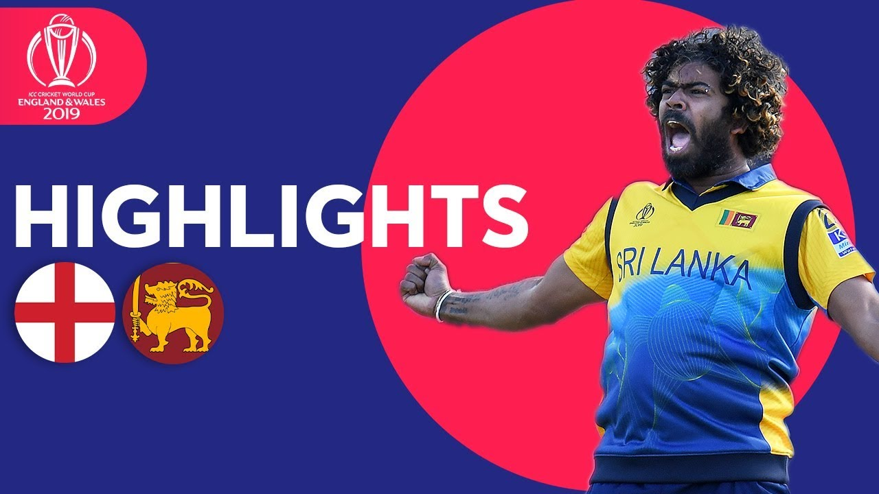 England v Sri Lanka - Match Highlights | ICC Cricket World Cup 2019