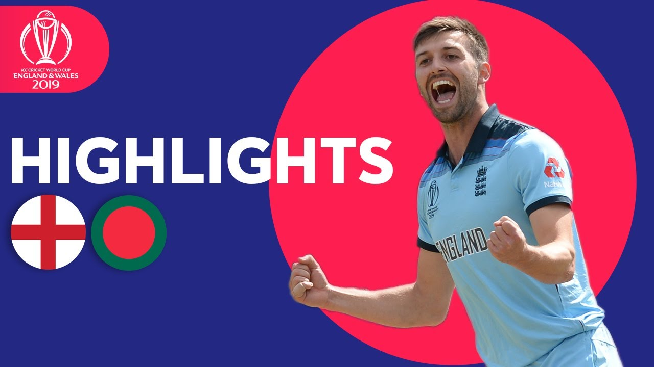 England vs Bangladesh | ICC Cricket World Cup 2019 - Match Highlights