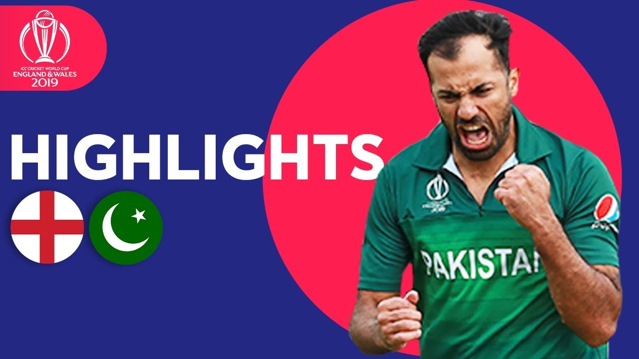 England vs Pakistan | ICC Cricket World Cup 2019 - Match Highlights