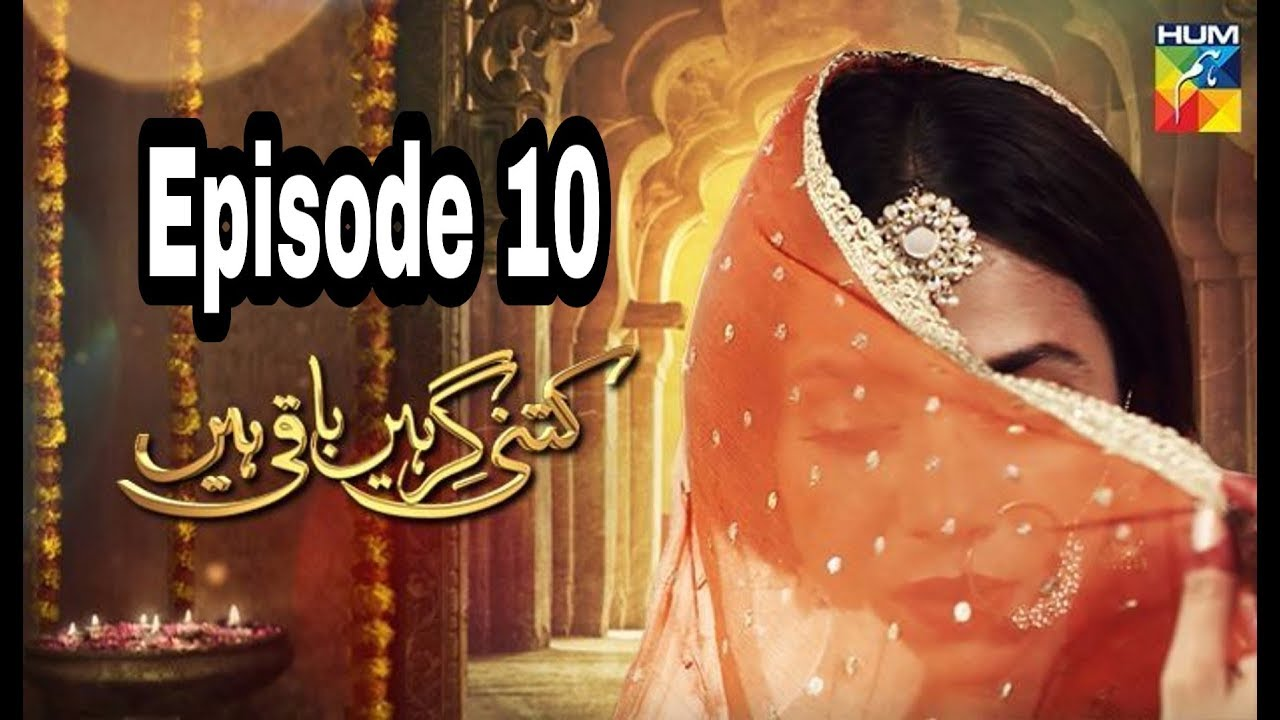 Kitni Girhein Baqi Hain Season 2 Episode 10 Hum TV