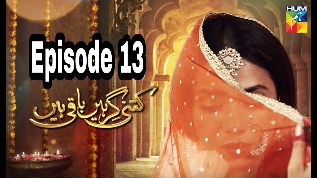 Kitni Girhein Baqi Hain Season 2 Episode 13 Hum TV