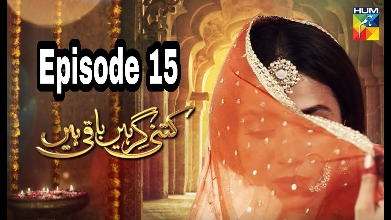 Kitni Girhein Baqi Hain Season 2 Episode 15 Hum TV