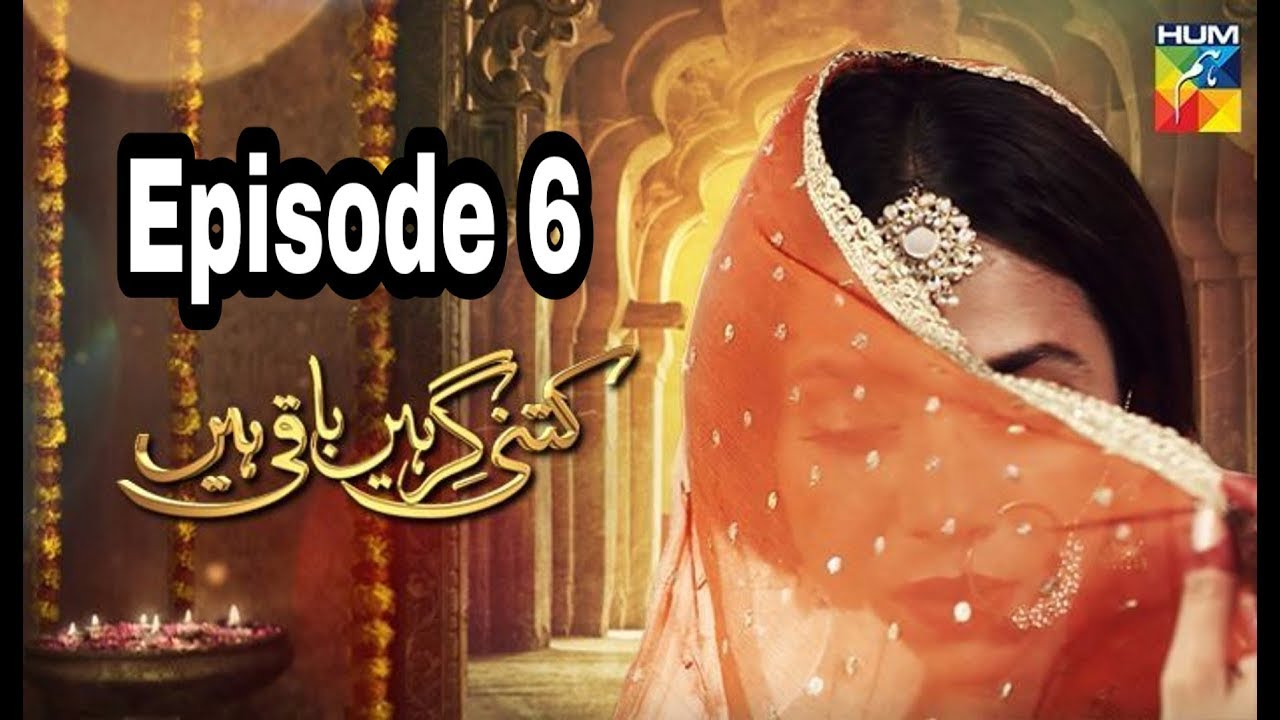 Kitni Girhein Baqi Hain Season 2 Episode 6 Hum TV