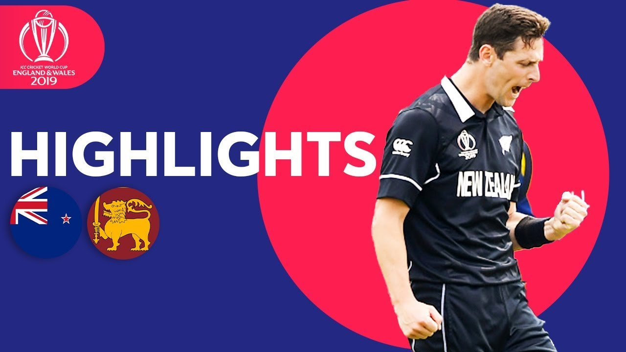 New Zealand vs Sri Lanka | ICC Cricket World Cup 2019 - Match Highlights