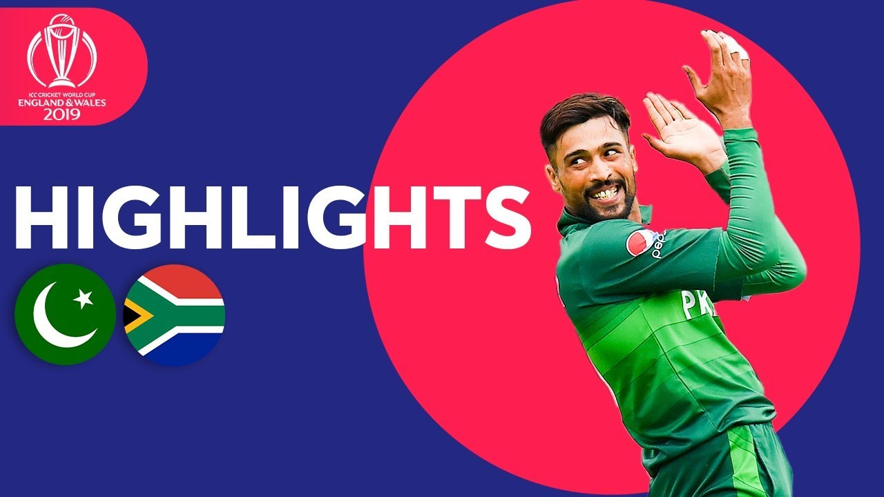 Pakistan vs South Africa - Match Highlights | ICC Cricket World Cup 2019