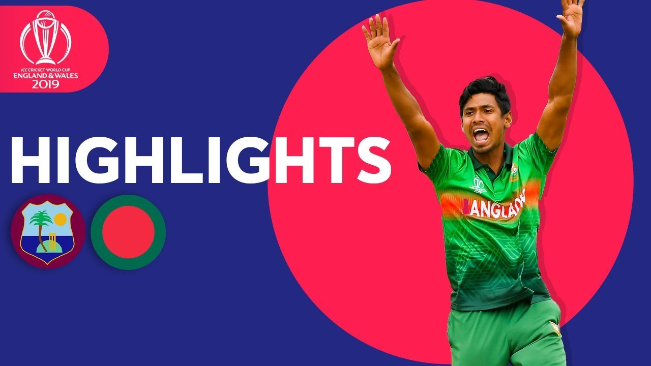 West Indies vs Bangladesh - Match Highlights | ICC Cricket World Cup 2019