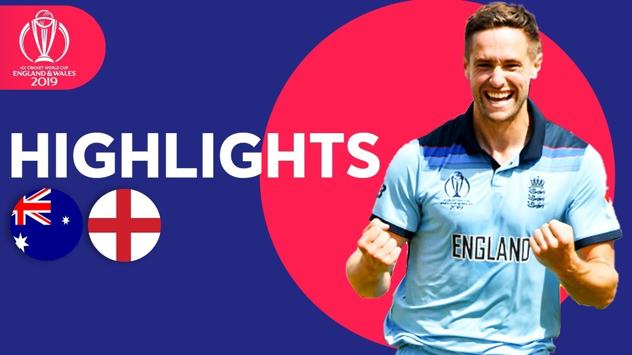Australia vs England - Match Highlights | ICC Cricket World Cup 2019