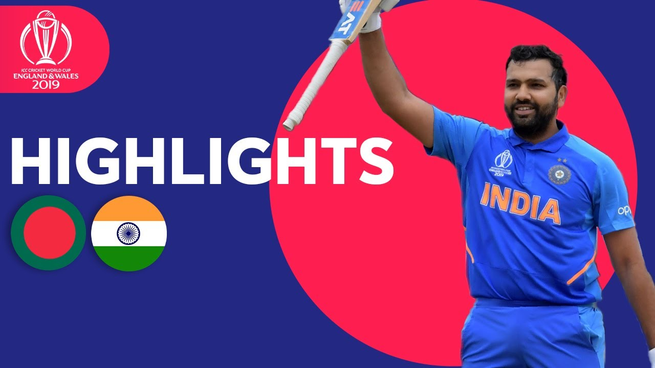 Bangladesh vs India | ICC Cricket World Cup 2019 - Match Highlights