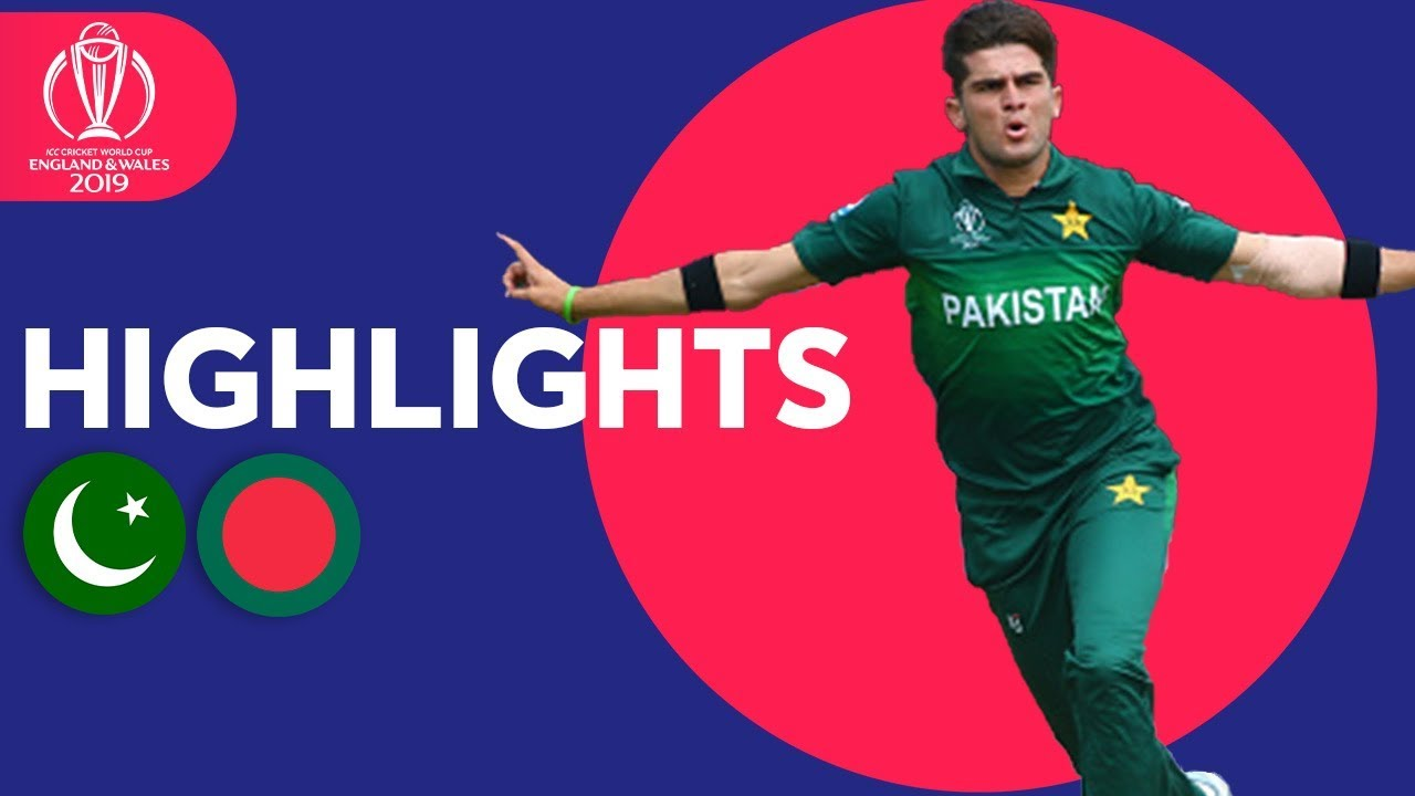 Pakistan vs Bangladesh - Match Highlights | ICC Cricket World Cup 2019