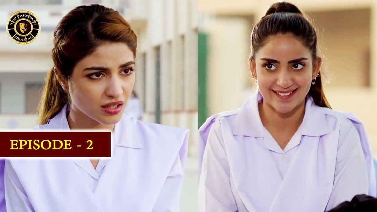 Gul-o-Gulzar | Episode 2 | Saboor Aly & Kinza Hashmi | Top Pakistani Drama