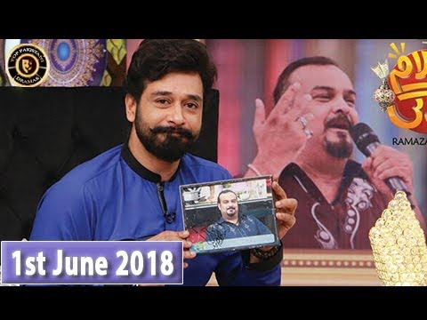 Salam Zindagi With Faysal Qureshi - Tribute to Late Amjad Sabri - 1st June 2018