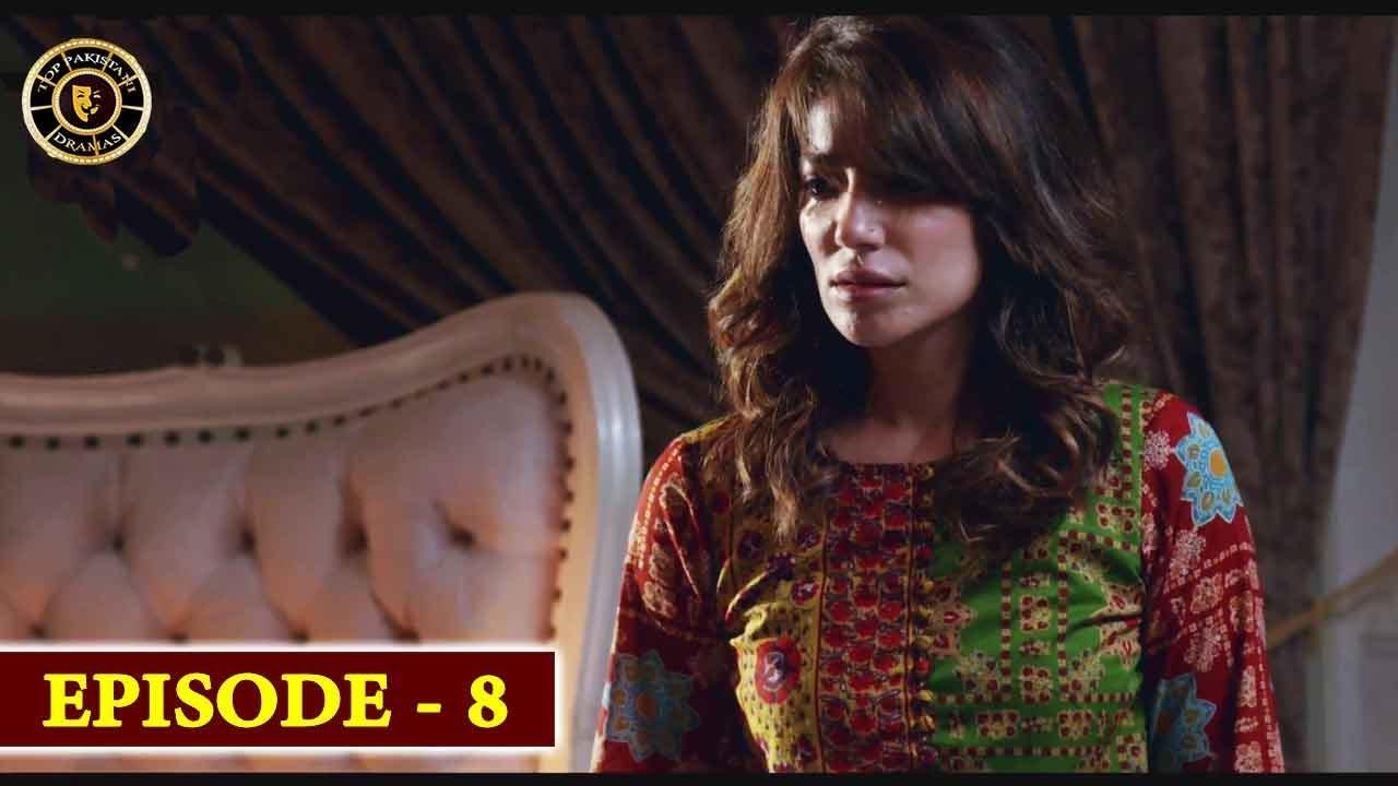 Bewafa Episode 8   Naveen Waqar & Ali Rehman   Top Pakistani Drama