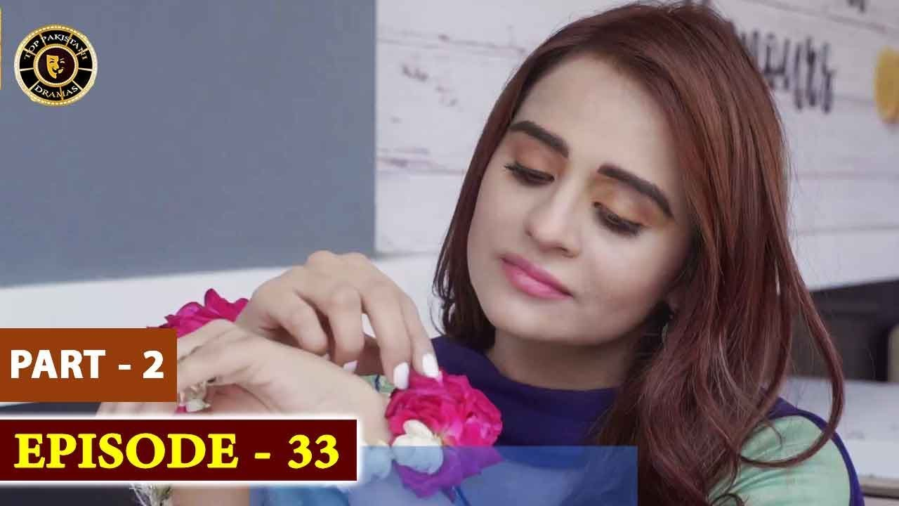 Pakeeza Phuppo Episode 33 | Part 2 | Top Pakistani Drama