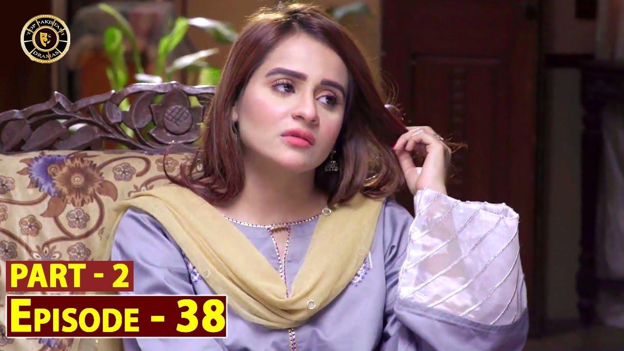 Pakeeza Phuppo Episode 38 | Part 2 | Top Pakistani Drama